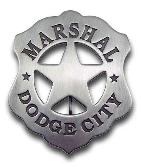 dodge badges marshal dodge city badge the last best west