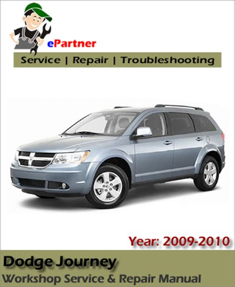 service and repair manuals 2009 dodge journey seat position control dodge journey service repair manual 2009 2010 automotive service repair manual
