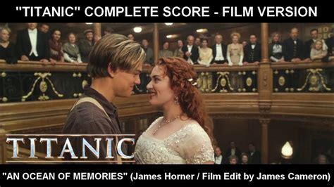 film titanic complet en arabe youtube titanic quot an ocean of memories quot complete score film