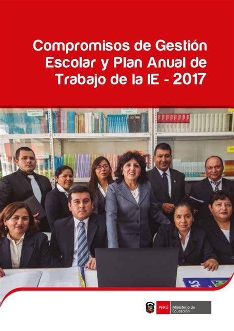plan anual de trabajo de ie 2016 fasc 237 culo de compromisos de gesti 243 n escolar y el plan