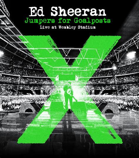 ed sheeran jumpers for goalposts ed sheeran jumpers for goalposts live at wembley stadium
