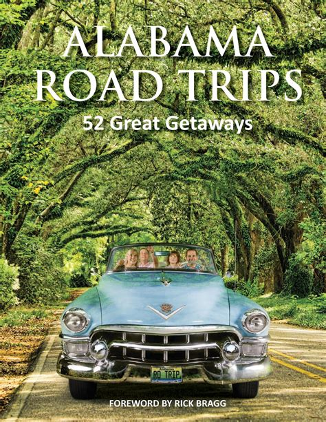 traveling high and tripping books new book alabama road trips catalogs 52 day trips to