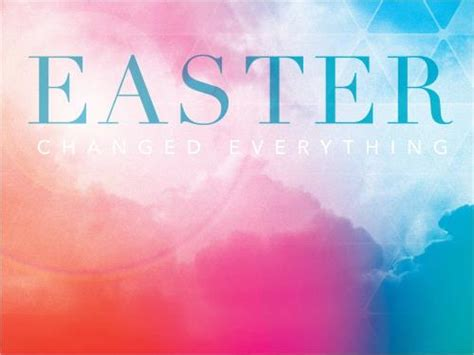Church Powerpoint Template Easter Changed Everything Sermoncentral Com Sermoncentral Easter