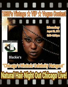 natural hair events in chicago 2014 idaulorg natural hair night out chicago live celebrity vip