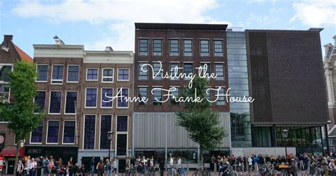 anne frank house tickets i run for wine a visit to anne frank house museum amsterdam europe post 8