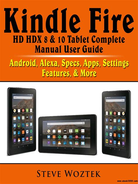 Kindle Fire Hd Hdx 8 Amp 10 Tablet Complete Manual User