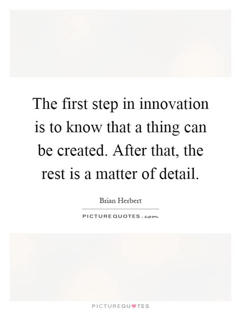 how is matter created the step in innovation is to that a thing can