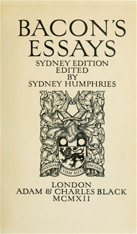 Francis Bacon Essays Sparknotes by Bacon S Essays 1912 Edition Open Library