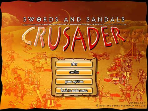 swords and sandals crusader swords and sandals crusader