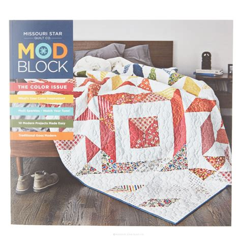 Missouri Quilt Store by Mod Block By Missouri Quilt Co Vol 1 Issue 1