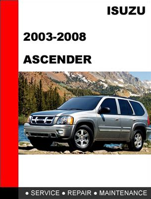 vehicle repair manual 2008 isuzu ascender auto manual 2003 2008 isuzu ascender factory service repair manual download m