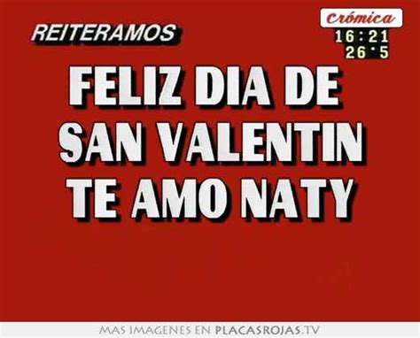 imagenes feliz dia de san valentin te amo feliz dia de san valentin te amo naty placas rojas tv