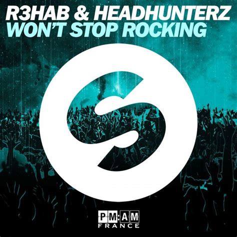 Or R3hab Lyrics R3hab Feat Headhunterz Won T Stop Rocking Lyrics Musixmatch