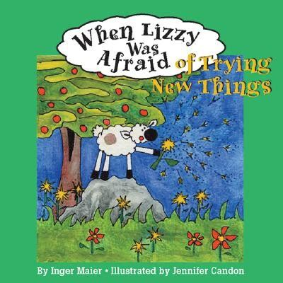 things black are scared to say books when lizzy was afraid of trying new things a book and a hug