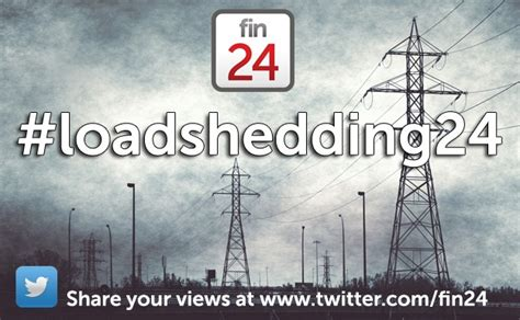 Letter To Editor About Load Shedding by Eskom Load Shedding As It Happened Fin24