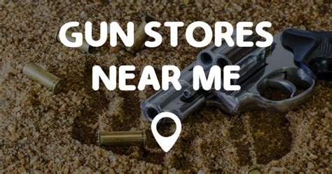 sports fan gear near me gun stores near me points near me