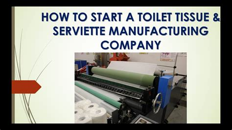 How To Make Toilet Tissue Paper - of tissue paper manufacturing process how to start