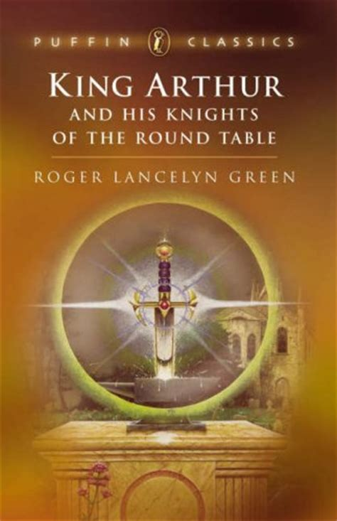 his of books king arthur and his knights of the table by roger