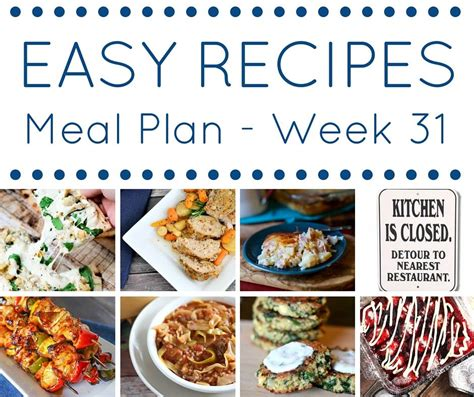 great and easy recipes delicious budget friendly food books easy dinner recipes meal plan week 31 kleinworth co