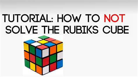 tutorial rubik 3x3 bag 3 tutorial how to not solve the rubik s cube youtube