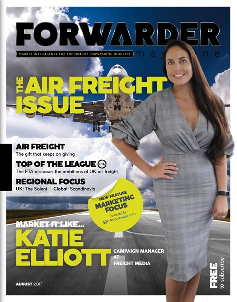 forwarder magazine august 2017 air freight by freight media ltd issuu