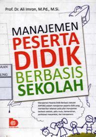 Manajemen Peserta Didik Berbasis Sekolah Ali Imron Buku Pendidika kumpulan resensi resensi berbagai buku