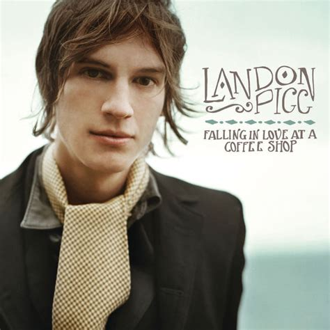 Falling In Love At A Coffee Shop   Landon Pigg ? Download and listen to the album