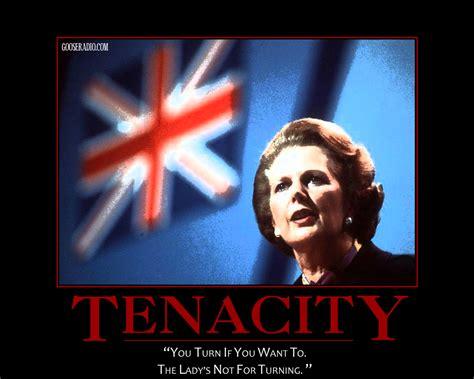 Margaret Thatcher Memes - thatcher s tenacity gooseradio