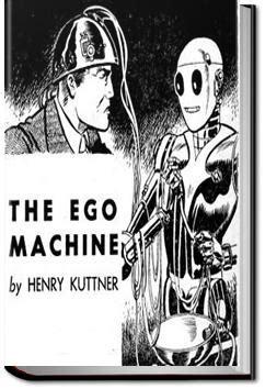 The Ego Machine the ego machine henry kuttner audiobook and ebook