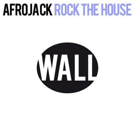 afrojack house music electro house afrojack rock the house original mix the music ninja