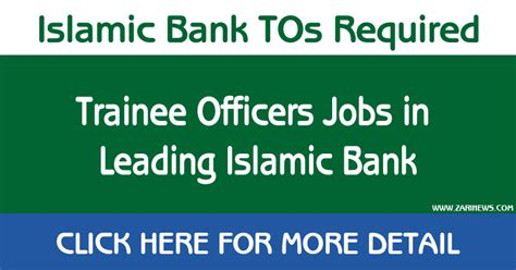 trainee bank trainee officers leading islamic banking