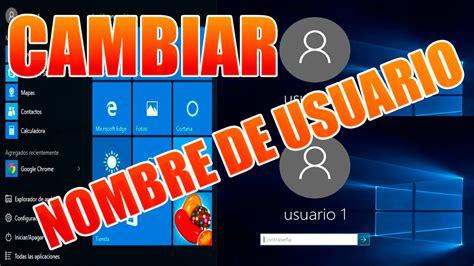imagenes usuario windows 10 cambiar nombre de usuario en windows 10 youtube