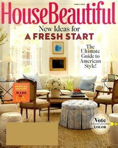 house beautiful subscriptions top 10 u s home garden magazines 2012 on pinterest