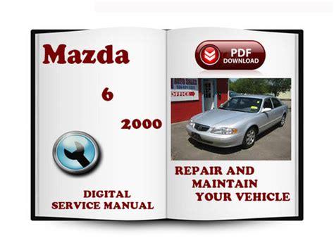 car engine repair manual 2006 mazda mazda6 parental controls mazda 6 2000 2006 service repair manual download manuals te