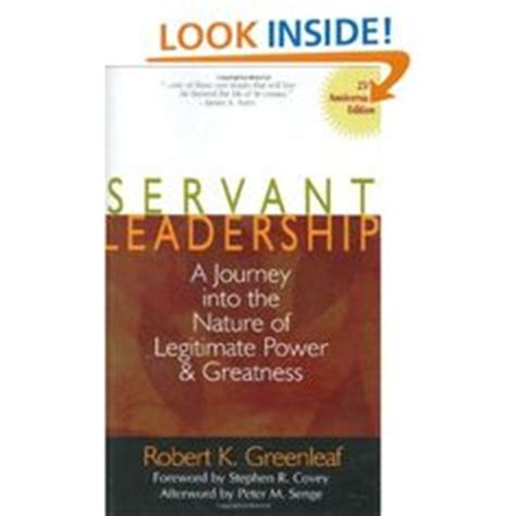 the learning of a journey toward servant leadership books 1000 images about servant leadership on
