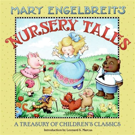 harpercollins treasury of picture book classics engelbreit s nursery tales engelbreit hardcover