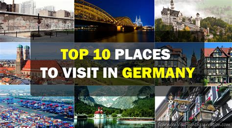 10 best places in to visit telegraph top 10 places to visit in germany schengen visa