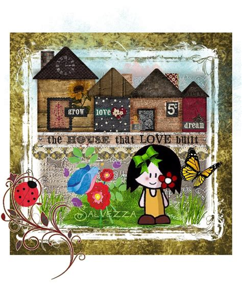 the house that love built the house that love built made with bazaart
