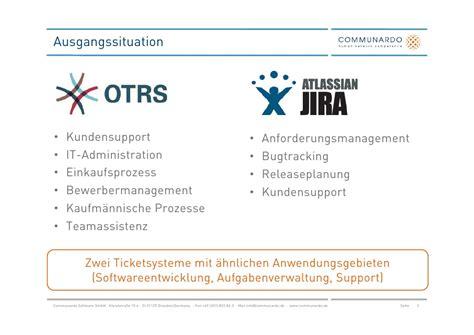 otrs ticket workflow ccd 2011 der umstieg otrs auf jira die etablierung