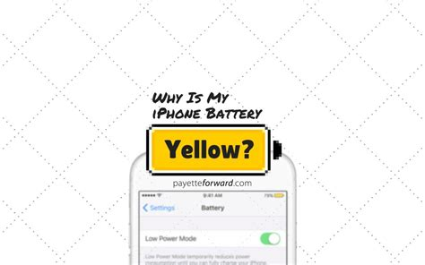 iphone yellow battery why is my iphone battery yellow here s the fix