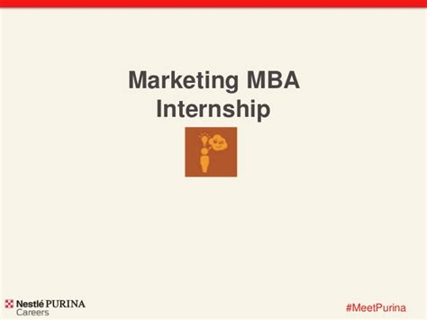 Mba Marketing Internships Summer 2015 by Nestl 233 Purina Marketing Internship 2015