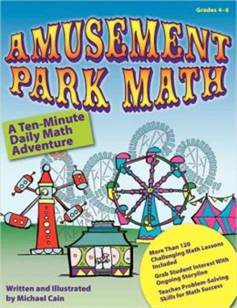 theme park maths amusement park math ten minute math workouts by michael