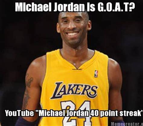 Micheal Jordan Meme - meme creator michael jordan is g o a t youtube quot michael