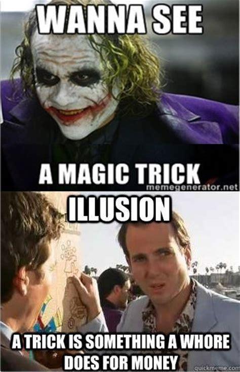 Magic Trick Meme - wanna see a magic trick meme guy