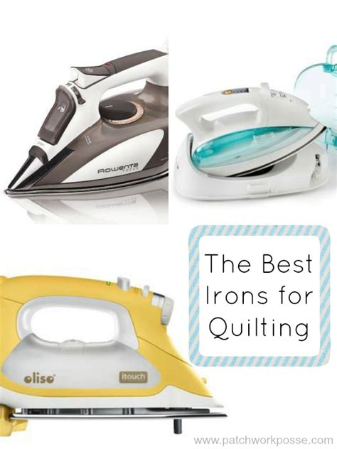 Patchwork Iron - best iron for quilting