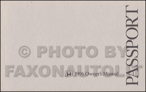 download car manuals 1996 honda passport user handbook 1996 honda passport electrical troubleshooting manual original