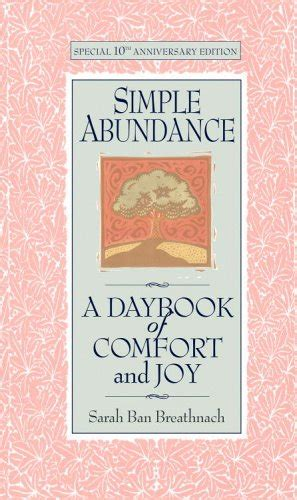 simple abundance a daybook of comfort and joy pdf simple abundance book club all kinds of goodies