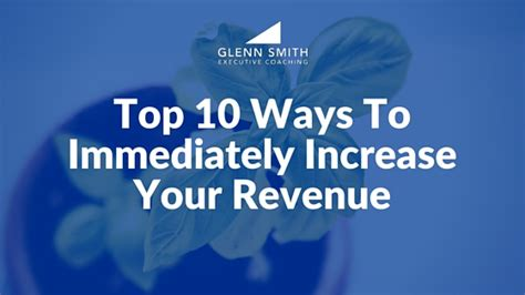 10 Ways To With Him by Top 10 Ways To Immediately Increase Your Revenueglenn