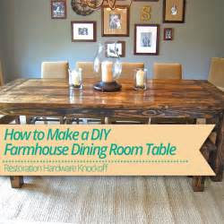 How To Make A Rustic Dining Room Table How To Make A Diy Farmhouse Dining Room Table Restoration