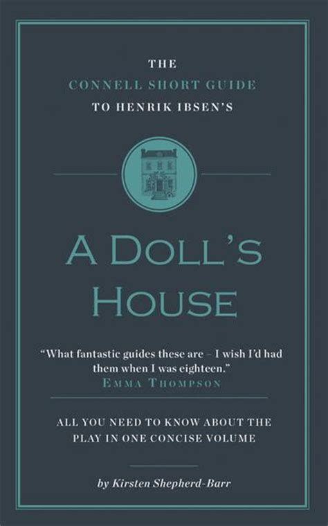 spark notes a dolls house henrik ibsen s a doll s house short study guide connell